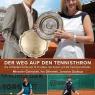 Kniha Der Weg auf den Tennisthron